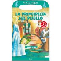 VIVI LE FIABE + CD LA PRINCIPESSA SUL PISELLO 77047